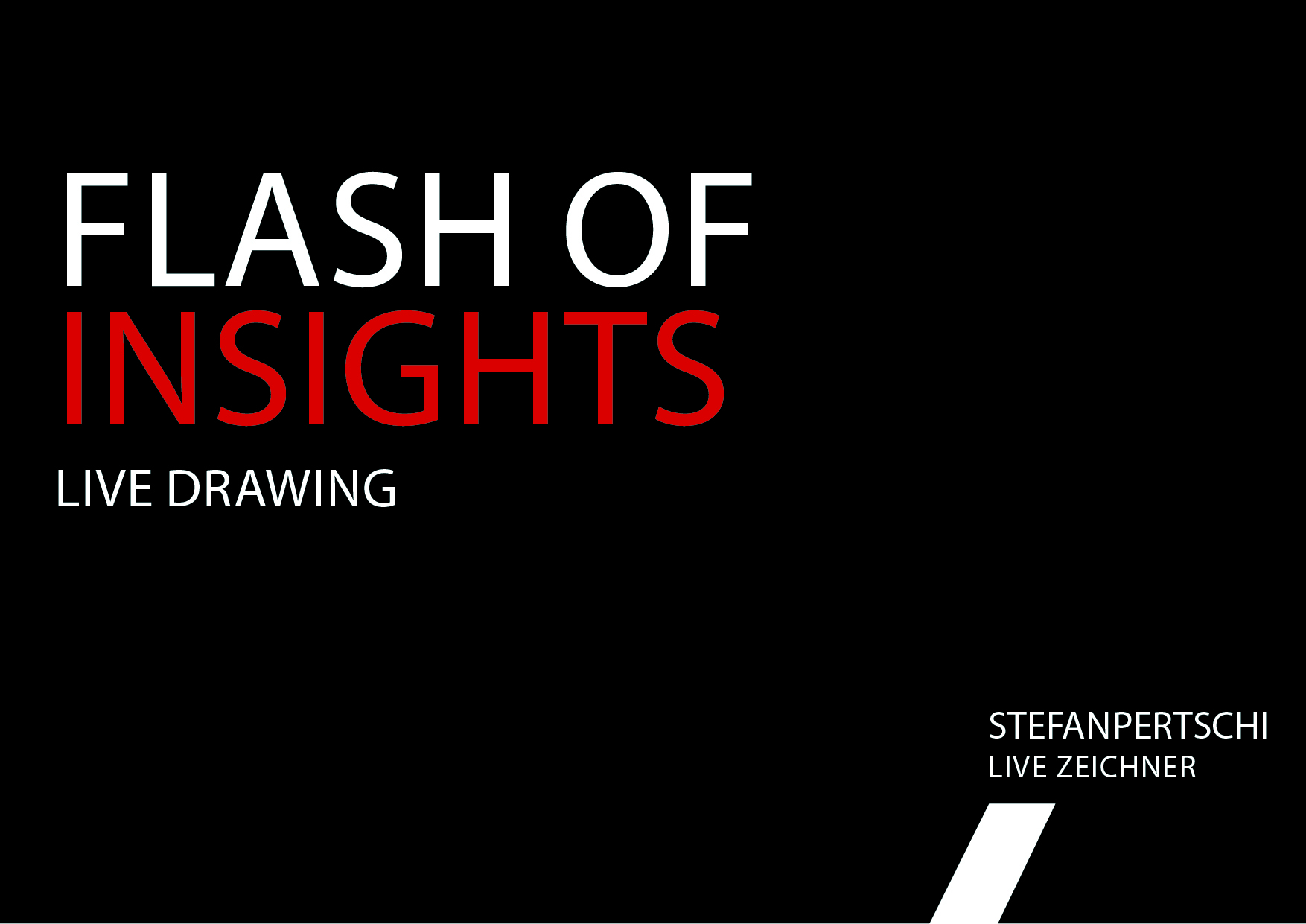 Flash of Insights into Live-Drawing